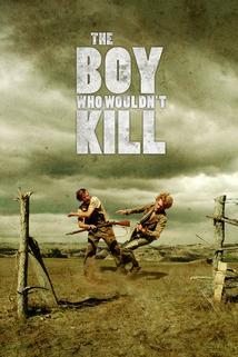 The Boy Who Wouldn't Kill