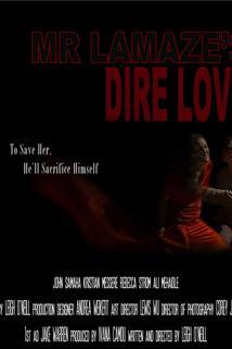 Mr. Lamaze's Dire Love