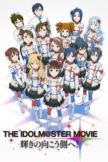 The iDOLM@STER Movie: Kagayaki no Mukougawa e