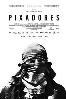 Pixadores: sprejeři ze São Paula