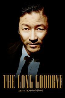 The Long Goodbye  - The Long Goodbye
