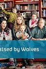 Raised by Wolves (2013)