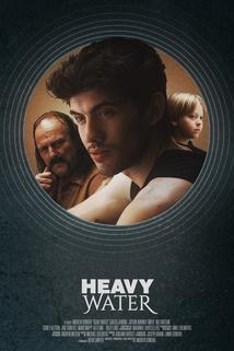 Heavy Water  - Heavy Water