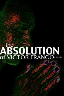 The Absolution of Victor Franco