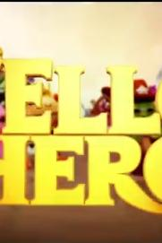 Hello Hero: Holding Out for a Hero