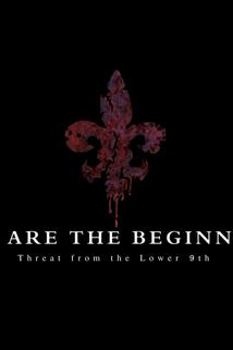 We Are the Beginning