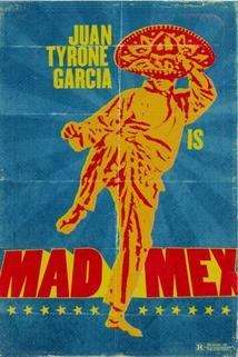 Mad Mex ()