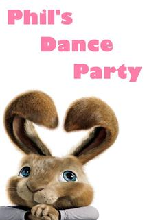Phil's Dance Party