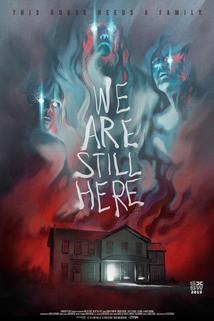 We Are Still Here  - We Are Still Here