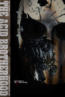 The Acid Brotherhood