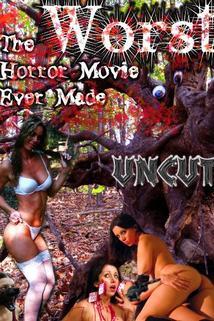 The Worst Horror Movie Ever Made: The Re-Make