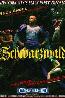 Schwarzwald: The Movie You Can Dance To
