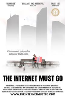 The Internet Must Go