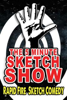 The 5 Minute Sketch Show