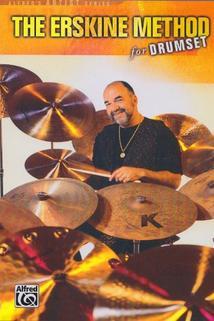 The Erskine Method for Drumset