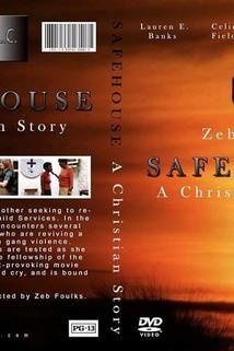 Safe House: A Christian Story
