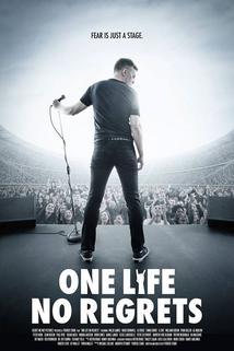 One Life No Regrets