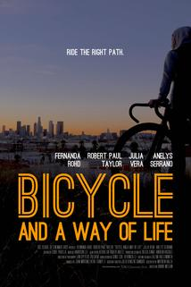Bicycle and a Way of Life