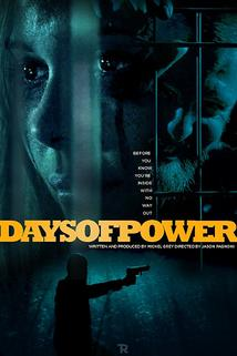 Days of Power  - Days of Power