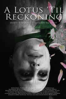 A Lotus 'Til Reckoning  - A Lotus 'Til Reckoning