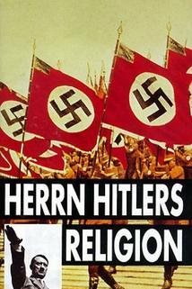 Herrn Hitlers Religion