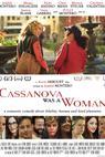 Cassanova Was a Woman (2014)