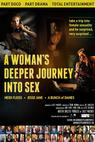 A Woman's Deeper Journey Into Sex (2013)