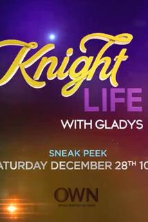 Knight Life with Gladys