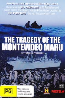 The Tragedy of the Montevideo Maru  - The Tragedy of the Montevideo Maru