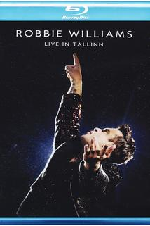 Robbie Williams Live from Tallinn