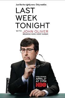 John Oliver: Co týden dal a vzal  - Last Week Tonight with John Oliver