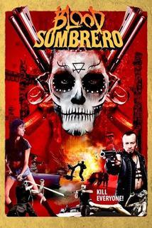 Blood Sombrero  - Blood Sombrero
