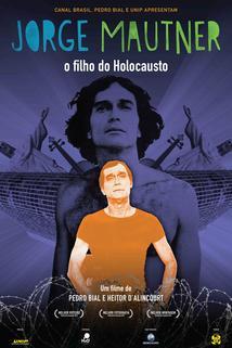 'Jorge Mautner - O Filho do Holocausto'