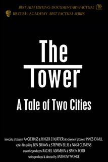 The Tower: A Tale of Two Cities