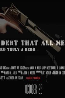 The Debt That All Men Pay