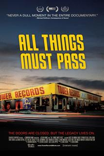 All Things Must Pass; the Rise and Fall of Tower Records