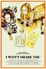 I Won't Share You