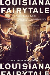Live at Preservation Hall: Louisiana Fairytale