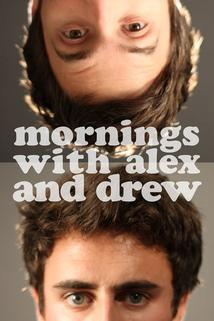 Mornings with Alex & Drew