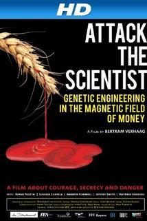 Scientists Under Attack