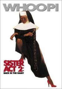 Sestra v akci 2  - Sister Act 2: Back in the Habit