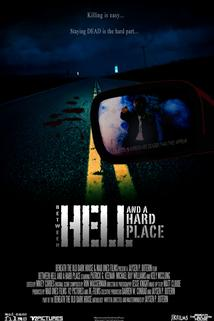 Between Hell and a Hard Place