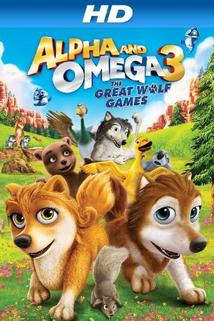 Alpha and Omega: The Great Wolf Games  - Alpha and Omega 3: The Great Wolf Games