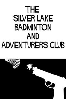 The Silver Lake Badminton and Adventurers Club