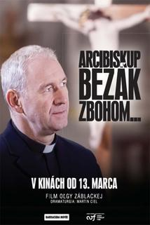 Arcibiskup Bezák Zbohom...
