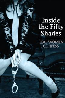 Inside the 50 Shades: Real Women Confess
