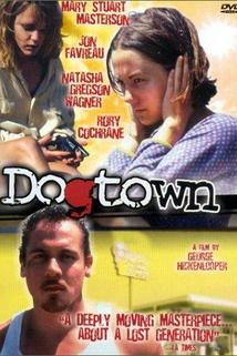 DogTown ()  - DogTown ()