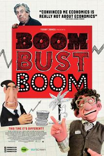 Boom Bust Boom Bust Boom - Your Part in Ruining the Economy