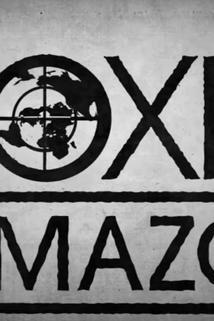 Toxic Amazon