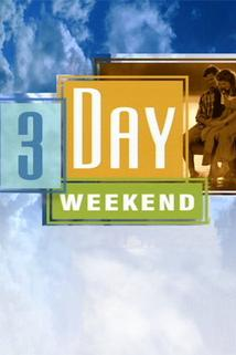 3 Day Weekend  - 3 Day Weekend